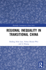 Regional Inequality in Transitional China (Routledge Contemporary China) Cover Image
