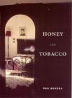Honey with Tobacco (Phoenix Poets) Cover Image
