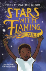 Stars with Flaming Tails: Poems Cover Image
