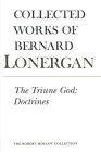 The Triune God: Doctrines, Volume 11 (Collected Works of Bernard Lonergan #11) Cover Image