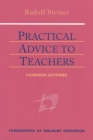 Practical Advice to Teachers: (Cw 294) (Foundations of Waldorf Education #2) Cover Image