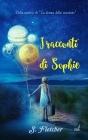 I racconti di Sophie Cover Image