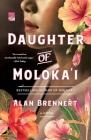 Daughter of Moloka'i: A Novel Cover Image