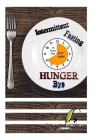 Intermittent Fasting Beginners Guide to Intermittent Fasting 8: 16 Diet Steady W Cover Image