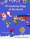 All Countries Flags of the World Coloring Book: Part One America + oceania: Continent Book for Kids with Flags, Maps, Capitals, (Population and Area S Cover Image