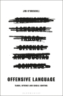 Offensive Language: Taboo, Offence and Social Control Cover Image