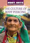 The Culture of Body Piercing Cover Image