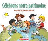 Célébrons Notre Patrimoine: Initiation À l'Héritage Culturel Cover Image