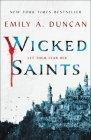 Wicked Saints: A Novel (Something Dark and Holy #1) Cover Image