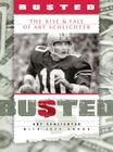 Busted: The Rise and Fall of Art Schlichter Cover Image