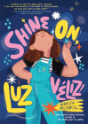 Shine On, Luz Véliz! Cover Image