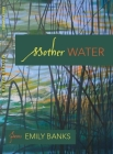 Mother Water: Poems Cover Image