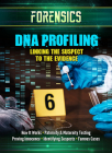 DNA Profiling: Linking the Suspect to the Evidence Cover Image