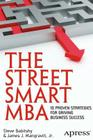 The Street Smart MBA: 10 Proven Strategies for Driving Business Success Cover Image