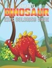Jumbo Dinosaur Kids Coloring Book: Dinosaur Coloring Books for Kids, Great Gift for Boys & Girls Cover Image