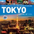 Tokyo - Capital of Cool: Tokyo's Most Famous Sights from Asakusa to Harajuku Cover Image