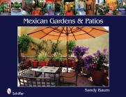 Mexican Gardens & Patios Cover Image