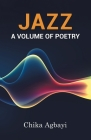 Jazz: A Volume of Poetry Cover Image