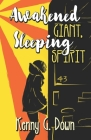 Awakened Giant Sleeping Spirit: A New Thought Life for New Thinking People Cover Image