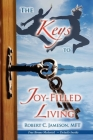 The Keys to Joy-Filled Living Cover Image