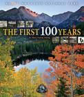 Rocky Mountain National Park: The First 100 Years Cover Image