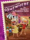 The Mystery of the Suspicious Spices (Greetings from Somewhere #6) Cover Image