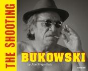 Bukowski: The Shooting Cover Image