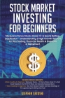Stock Market Investing for Beginners: Marijuana Penny Stocks Under $1 & Sports Betting Legalization - Understanding 2 High Growth Sectors for Day Trad Cover Image