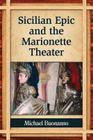 Sicilian Epic and the Marionette Theater Cover Image