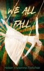 We All Fall Cover Image