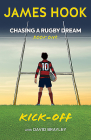 Chasing a Rugby Dream: Book One: Kick Off Cover Image