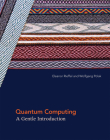 Quantum Computing: A Gentle Introduction (Scientific and Engineering Computation) Cover Image