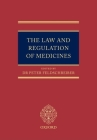 The Law and Regulation of Medicines Cover Image
