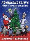 Frankenstein's Fright Before Christmas Cover Image
