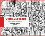 White and Black: Political Cartoons from Palestine Cover Image