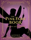 The Pink Fairy Book: Complete and Unabridged (Andrew Lang Fairy Book Series #5) Cover Image