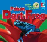 Animals of the Amazon Rainforest: Poison Dart Frog (Eyediscover) Cover Image