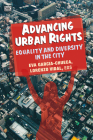 Advancing Urban Rights: Equality and Diversity in the City Cover Image
