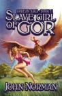 Slave Girl of Gor (Gorean Saga #11) Cover Image