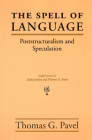 The Spell of Language: Poststructuralism and Speculation Cover Image