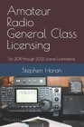 Amateur Radio General Class Licensing: For 2019 through 2023 License Examinations Cover Image