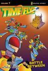 Battle Between (Timeflyz #7) Cover Image