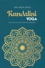Kundalini Yoga: Practices for Your Spiritual Awakening Cover Image