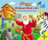 The Beginner's Bible: All Aboard Noah's Ark: A Lift-And-Learn Discovery Book Cover Image