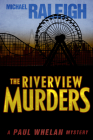 The Riverview Murders: A Paul Whelan Mystery (Paul Whelan Mysteries #5) Cover Image