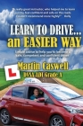 Learn to Drive...an Easier Way: Updated for 2020 Cover Image