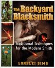 The Backyard Blacksmith Cover Image