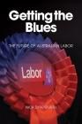 Getting the Blues: The Future of Australian Labor Cover Image