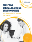 Effective Digital Learning Environments: Your Guide to the Iste Standards for Coaches Cover Image