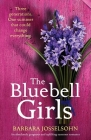The Bluebell Girls: An absolutely gorgeous and uplifting summer romance Cover Image